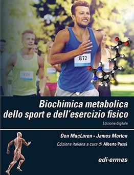 maclaren - Biochimica metabolica dello sport e dell'esercizio fisico