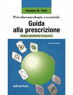 Stahl - Psicofarmacologia essenziale - Guida alla prescrizione