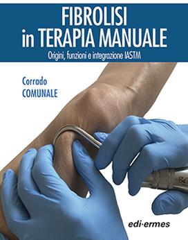 Fibrolisi in terapia manuale