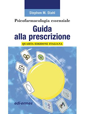 Psicofarmacologia essenziale - quarta edizione italiana