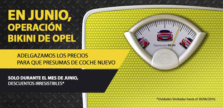 Operación bikini Opel Junio 2016