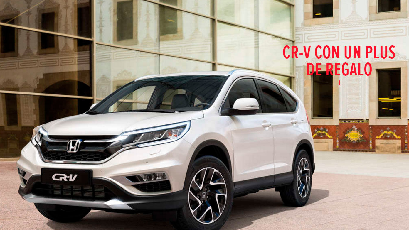 CR-V CON UN PLUS DE REGALO