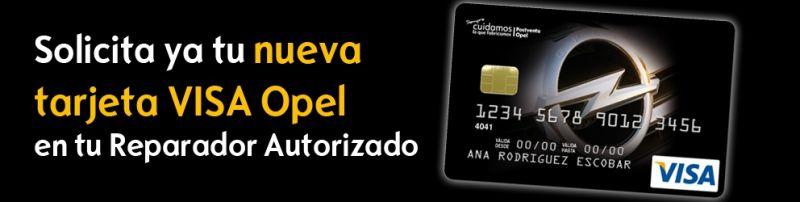 Solicita tu nueva Tarjeta VISA Opel. Todo son ventajas