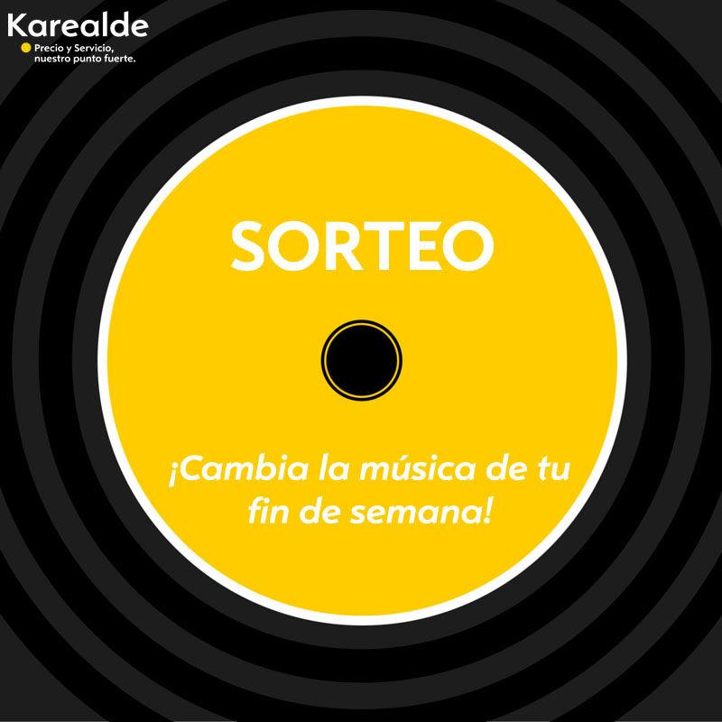 ¡Cambia la música de tu fin de semana con Karealde!