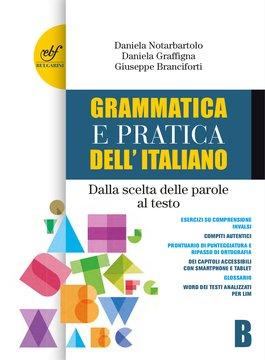 Grammatica e pratica dell'italiano B