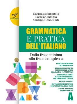 Grammatica e pratica dell'italiano A