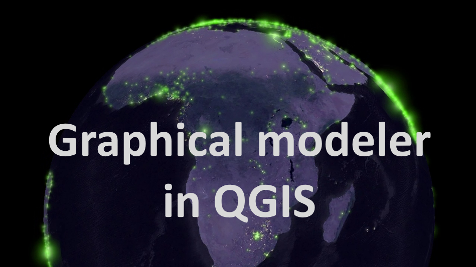 Graphical modeler in QGIS3