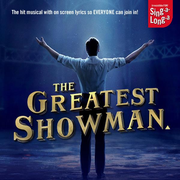 Sing-a-long-a: Greatest Showman