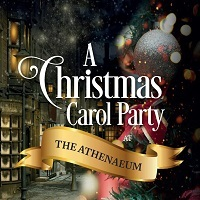Christmas Carol Party Nights at The Athenaeum