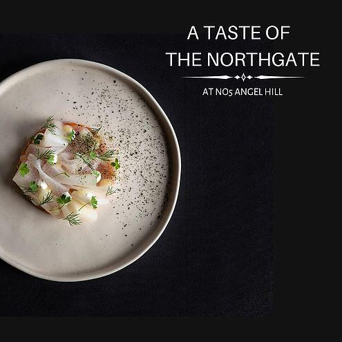 A Taste Of The Northgate At No5 Angel Hill