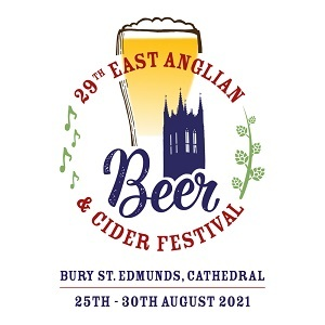 29th East Anglian Beer & Cider Festival 2021