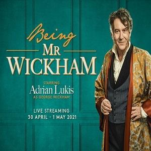 Being Mr Wickham Live Stream