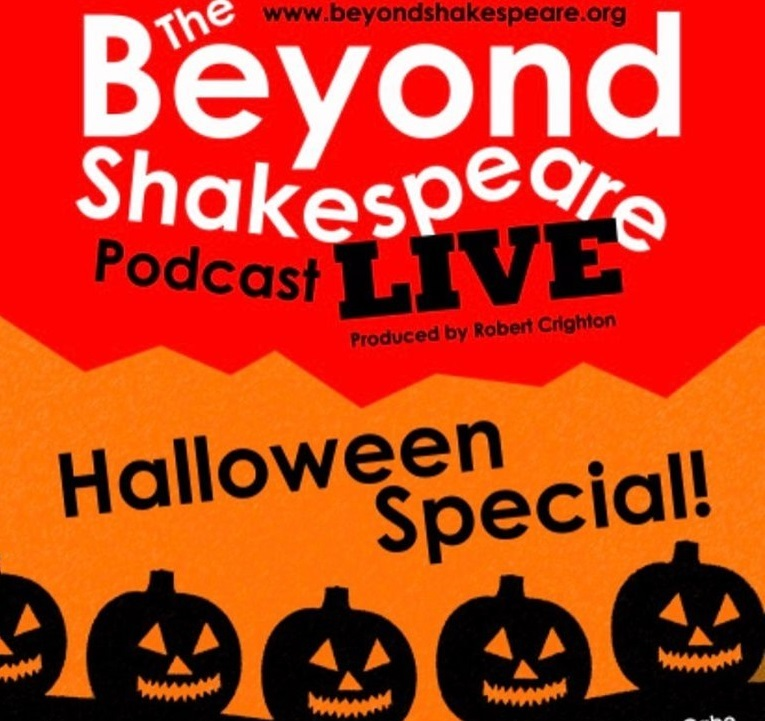 Beyond Shakespeare Podcast Halloween Special
