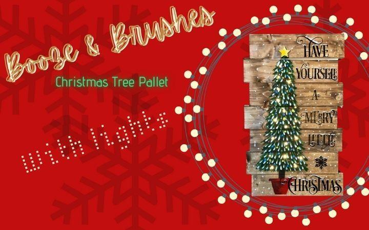 Booze & Brushes - Christmas Tree Wood Pallet