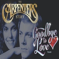 Carpenters Story - Goodbye to Love