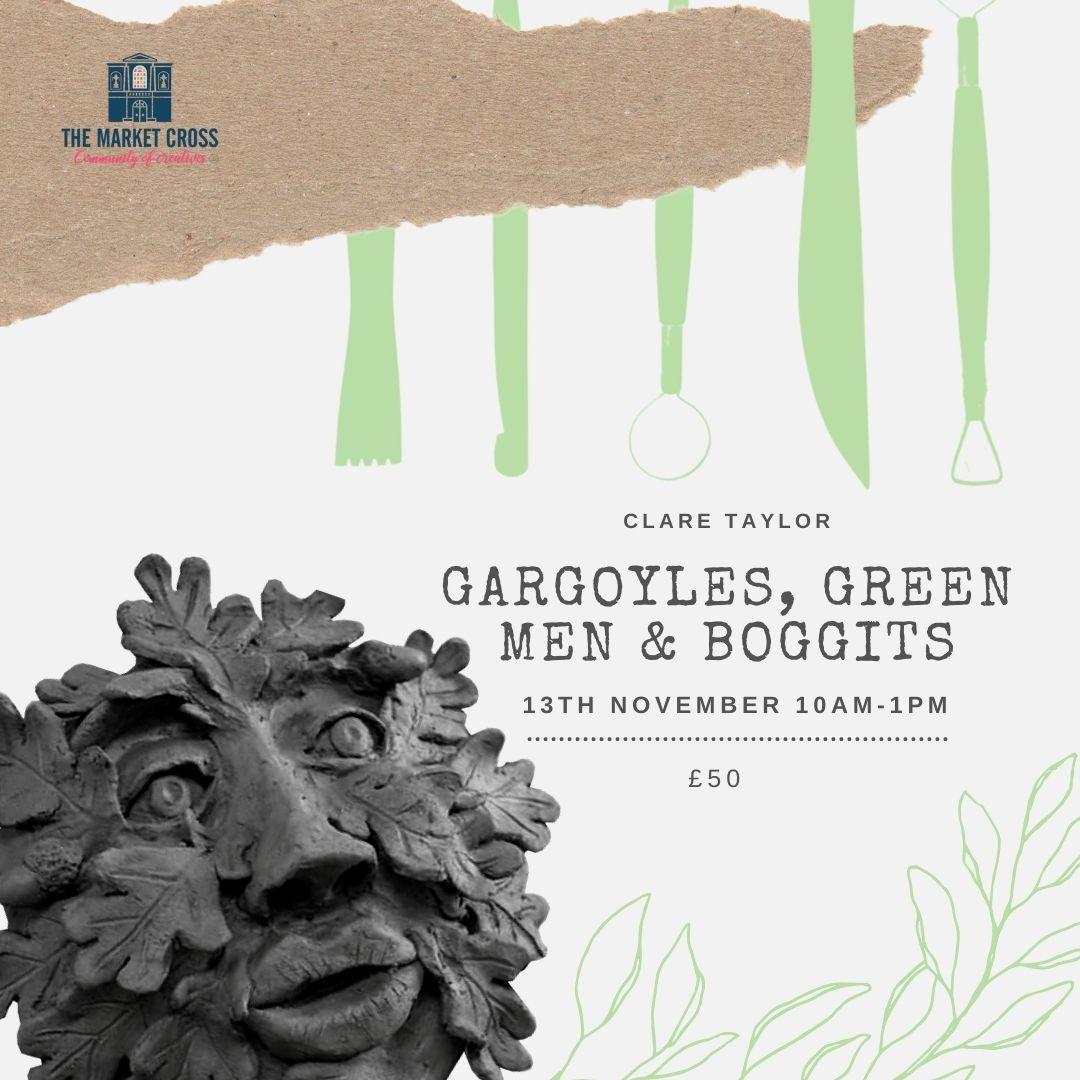 Weekend Creatives - Gargoyles, Green Men & Boggits with Clare Taylor