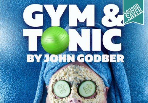 Gym & Tonic - October 21 & 22