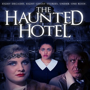 The Haunted Hotel & Live Q&A