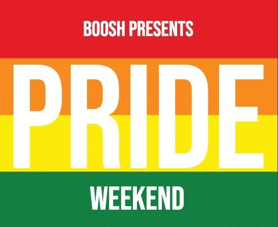 Pride Weekend at Boosh Bar - June 28-30