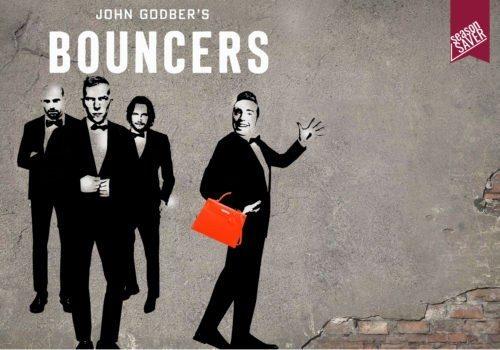 Bouncers - February 25-27