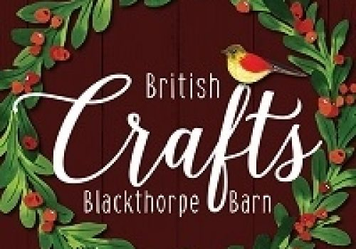 British Crafts -  November 10 - December 16