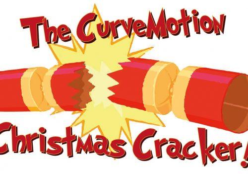 The CurveMotion Christmas Cracker!
