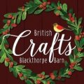 British Crafts -  November 10 - December 16