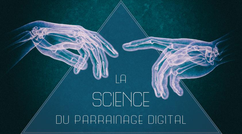 La Science Du Parrainage Digital