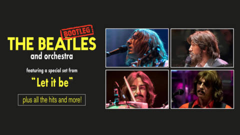The Bootleg Beatles Friday 10 December 2021 7.30pm