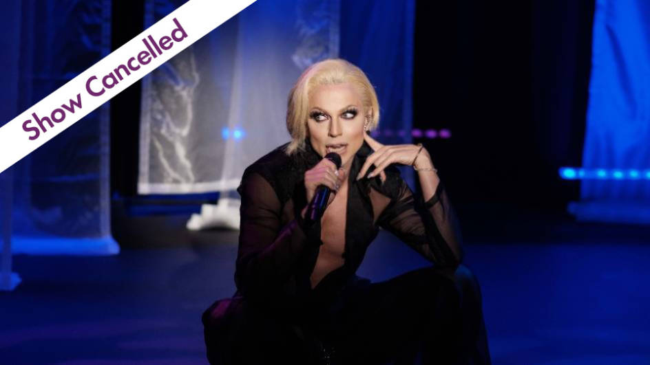 Courtney Act This event is cancelled – tickets bookers are being refunded Tuesday 6 April 2021