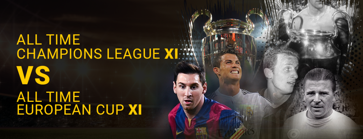 Champions League XI v European Cup XI player-by-player breakdown