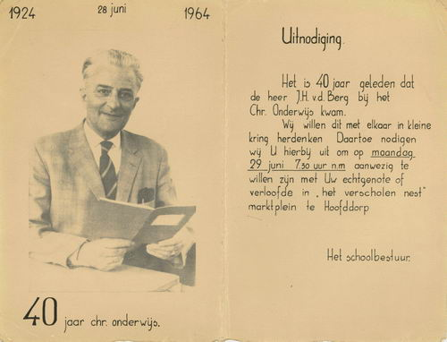 Berg J H vd 1964 40jr bij Christelijk Onderwijs