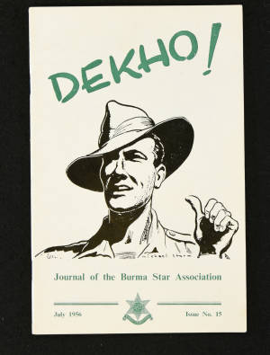 DEKHO! The Journal of The Burma Star Association - Issue No. 015, Year 1956