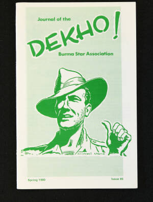 DEKHO! The Journal of The Burma Star Association - Issue No. 085, Year 1980