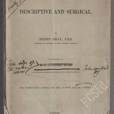 Anatomy Descriptive and Surgical (Gray's Anatomy): Printer's Proofs with Henry Gray's Corrections, 1858