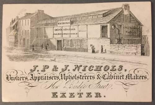 J.P & J. Nichols, Brokers, appraisers, upholsterers & cabinet makers, New Bridge Street, Exeter, 19th Century