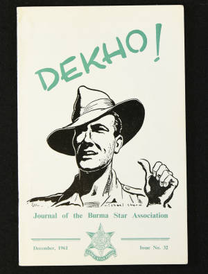 DEKHO! The Journal of The Burma Star Association - Issue No. 032, Year 1961