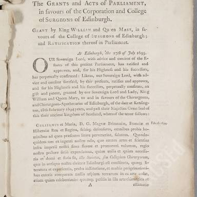 Grants and Acts of Parliament in favour of the College and Corporation of Surgeons, 1505-1696 (Part 2)
