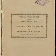 Third Annual Report of the Society for the Relief of Widows and Orphans of Shipwrecked Mariners