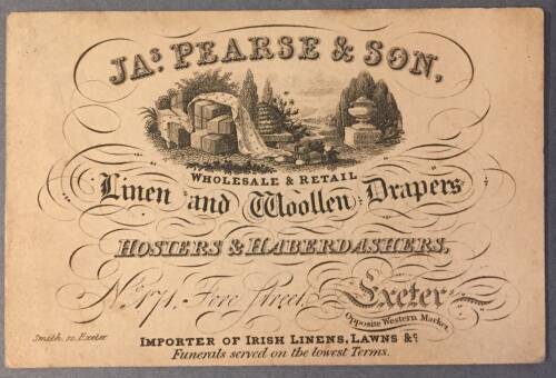 JA. Pearse & Son, Wholesale & Retail, Linen and woollen drapers, 171 Fore Street, Exeter, 19th Century