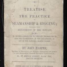 A Treatise on the Practice of Seamanship and Rigging