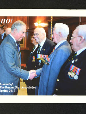 DEKHO! The Journal of The Burma Star Association - Issue No. 185, Year 2017