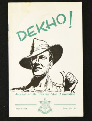DEKHO! The Journal of The Burma Star Association - Issue No. 030, Year 1961