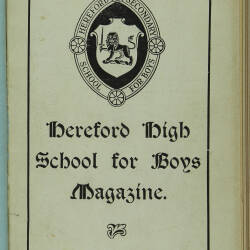 Hereford High School For Boys Magazine Vol 4 No 1_Autumn Term 1917