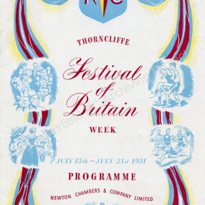 Thorncliffe Festival Of Britain Week 15th to 21st July 1951