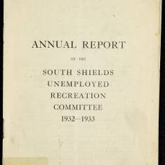 Annual Report of the South Shields Unemployed Recreation Committee  1933
