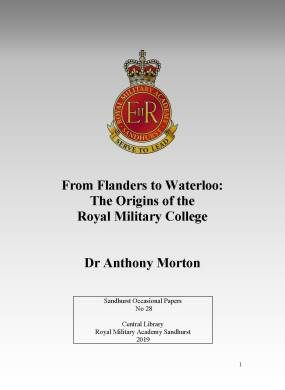 From Flanders to Waterloo - The Origins of the Royal Military College by Dr Anthony Morton
