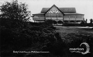 Golf Club House,Mitcham Common, Mitcham