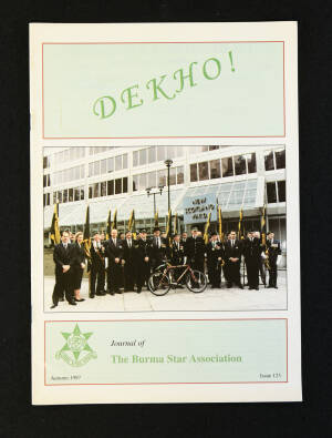 DEKHO! The Journal of The Burma Star Association - Issue No. 123, Year 1997