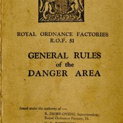 Royal Ordnance Factories R.O.F 51 General Rules of the Danger Area 1943
